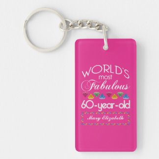 60th Birthday Most Fabulous Colorful Gems Pink Double-Sided Rectangular Acrylic Key Ring