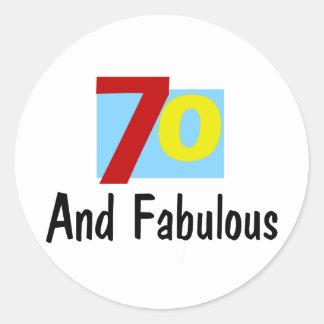 70 and Fabulous Round Sticker