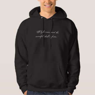 """A light risen, and the mindful shall it foster... Hooded Sweatshirts"