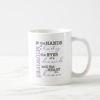 A midwife must possess .... basic white mug