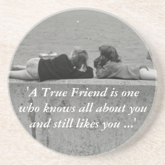 A True Friend Drink Coasters