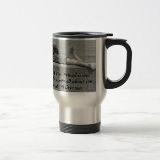 A True Friend Stainless Steel Travel Mug