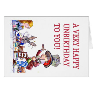 A Very Happy Unbirthday to You Greeting Card