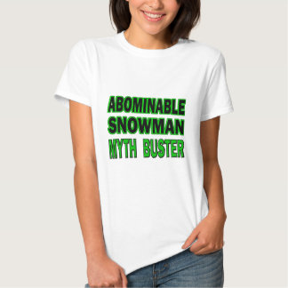 Abominable Snowman Myth Buster Shirts