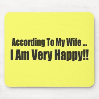 According To My Wife Funny T-shirts Gifts Mouse Pad