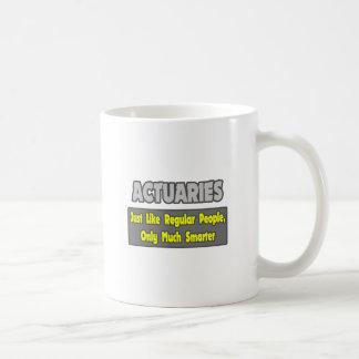Actuaries...Smarter Basic White Mug