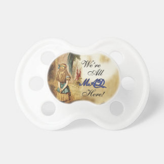 Alice in Wonderland Were All Mad Here Pacifiers