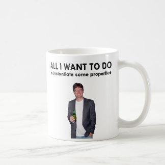 All I Want To Do Mug