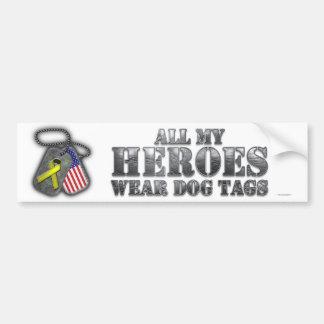 All My Heroes Wear Dog Tags Bumper Sticker