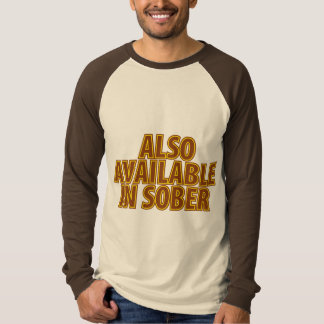 Also Available In Sober Shirts