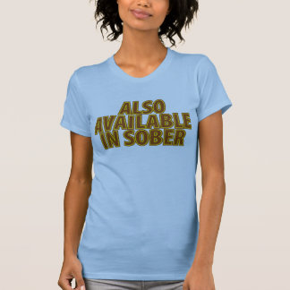 Also Available In Sober Tees