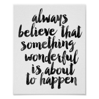 Always Believe That Something Wonderful... Poster