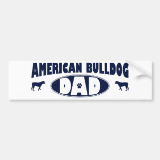 American Bulldog Dad Bumper Sticker