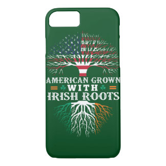 AMERICAN Grown with IRISH Roots! iPhone 7 Case