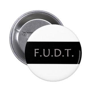 Anti-Trump Logo - F.U.D.T. - Button - Donald Trump