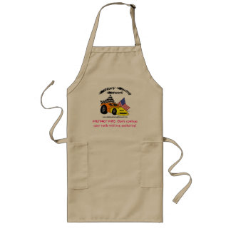 APRON: MILITARY WIFE: Don't confuse... Long Apron
