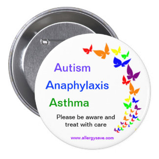 Autism, Asthma, Anaphylaxis badge -Large