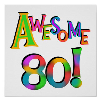 Awesome 80 Birthday T-shirts and Gifts Poster