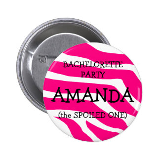 Bachelorette The Spoiled One 6 Cm Round Badge
