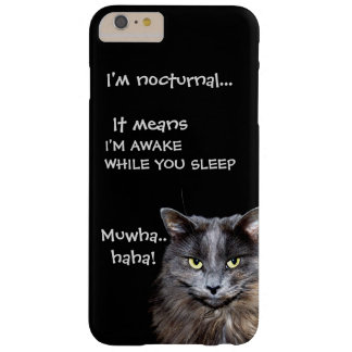 """Badass Cats - """"I'm nocturnal.."""" Barely There iPhone 6 Plus Case"""