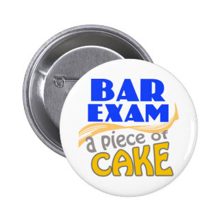 Bar Exam - Piece of Cake 6 Cm Round Badge