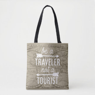 Be a Traveler Not a Tourist Map Typography Quote Tote Bag