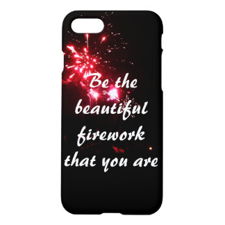 Be the beautiful firework that you are iPhone case