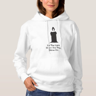Be The Light Women Hoodie