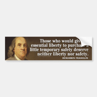 Ben Franklin Quote on liberty and safety Bumper Sticker