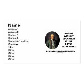 Benjamin Franklin Genius Without Education Silver Pack Of Standard Business Cards