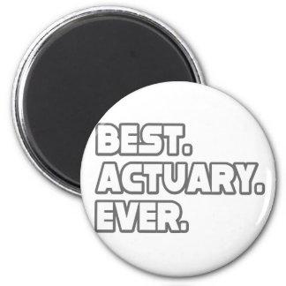Best Actuary Ever 6 Cm Round Magnet