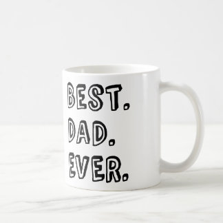Best Dad Ever Text Design Basic White Mug
