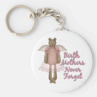 Birth Mothers Never Forget Teddy Bear Design Basic Round Button Key Ring