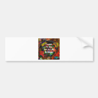 Blessing and happy Thanksgiving Bumper Sticker