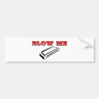 Blow Me = Mouth Organ or Harmonica Bumper Sticker