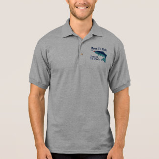 Born To Fish Forced To Work Polo T-shirts