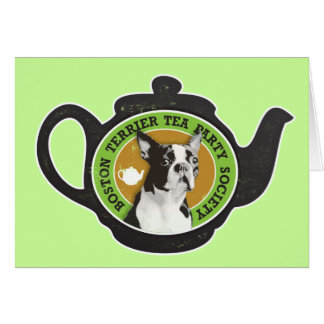 Boston Terrier Tea Party Society Greeting Card