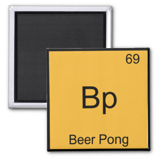 Bp - Beer Pong Funny Chemistry Element Symbol Tee Square Magnet