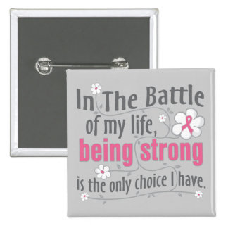 Breast Cancer In The Battle 15 Cm Square Badge
