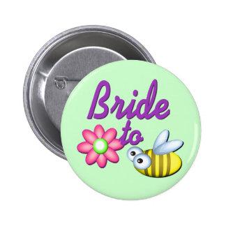 Bride to Bee 6 Cm Round Badge