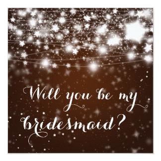 Bright Brown | Stars Will You Be My Bridesmaid 13 Cm X 13 Cm Square Invitation Card