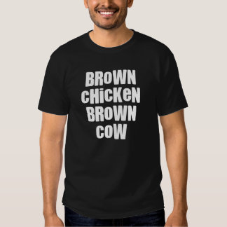 Brown Chicken Cow Tees