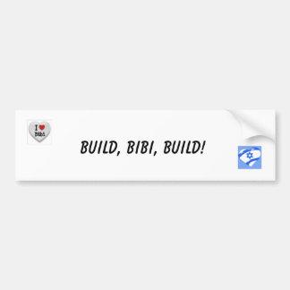 Build, Bebe, Build! Bumper Sticker