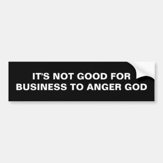 BUSINESS AND ANGER bumpersticker Bumper Sticker