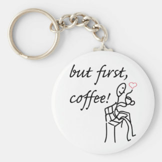 "But First Coffee 2.25"" Basic Button Keychain"