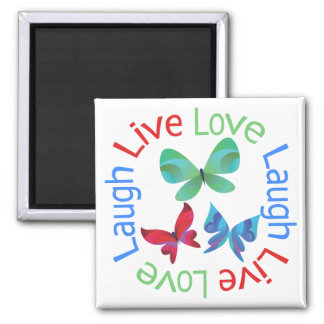 Butterfly - Live Love Laugh Square Magnet