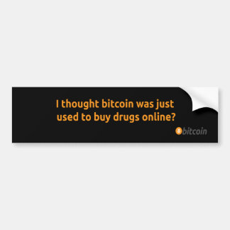 Buy drugs online bitcoin bumper sticker