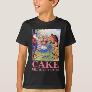CAKE WILL MAKE IT BETTER TEES