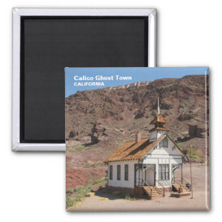Calico Ghost Town Magnet! Square Magnet