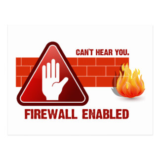 Can't hear you. Firewall Enabled Postcard